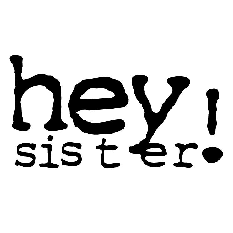 free vector Hey sister