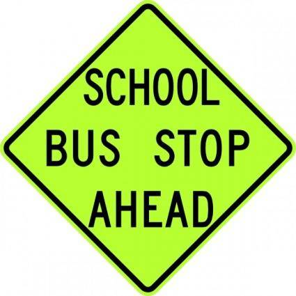 School Bus Stop Ahead Sign Fluorescent clip art