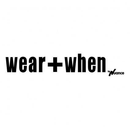 Wearwhen