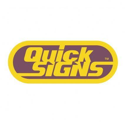 Quick signs