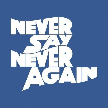 free vector Never say never again