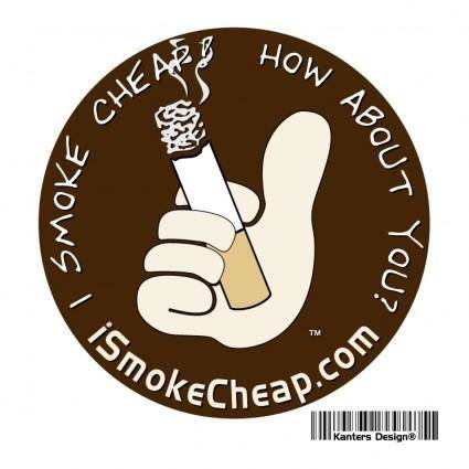 I smoke cheap