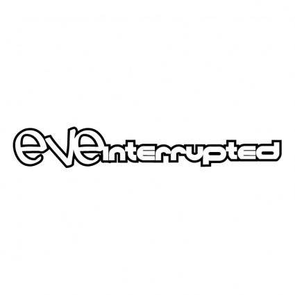 Eve interrupted