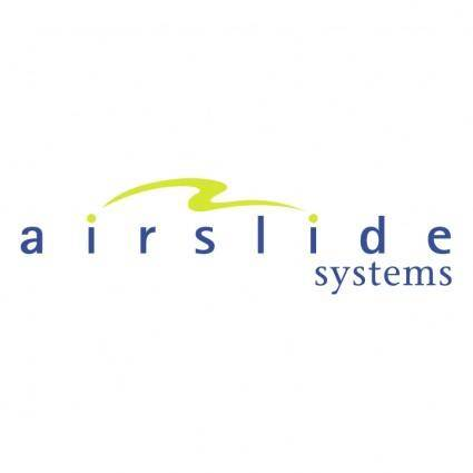 Airslide systems