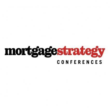 Mortgage strategy conferences