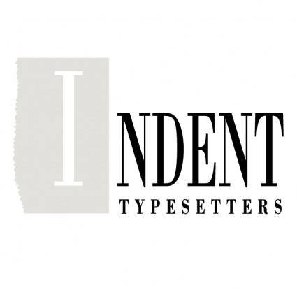 Indent typesetters