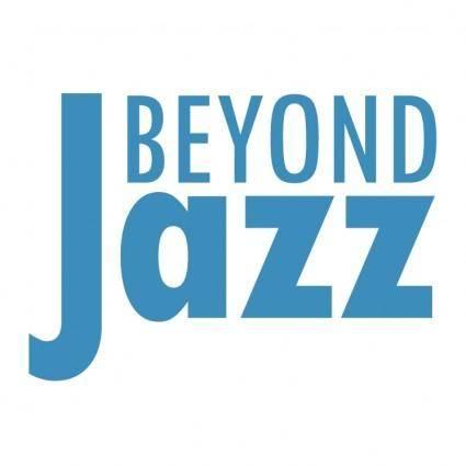 Beyond jazz