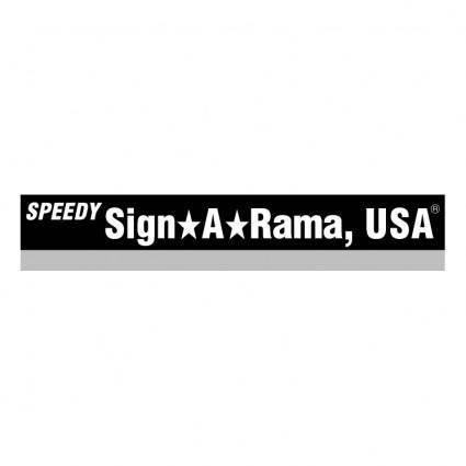 Speedy sign a rama