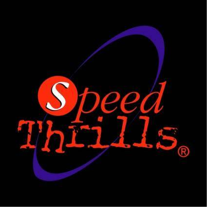 Speed thrills