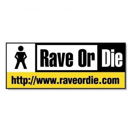 free vector Rave or die