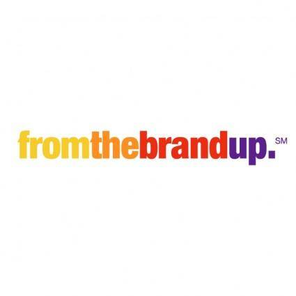 From the brand up