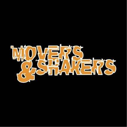 Movers shakers