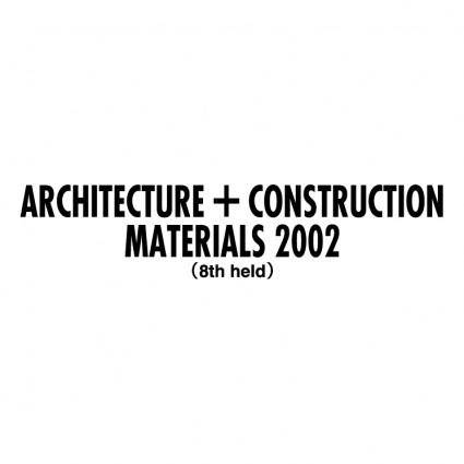 Architecture construction materials 2002