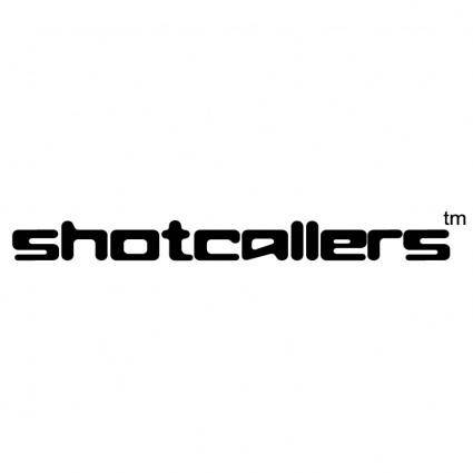 Shotcallers