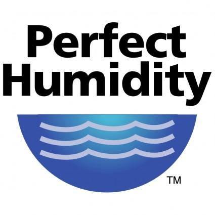 Perfect humidity