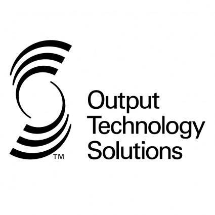 Output technology solutions