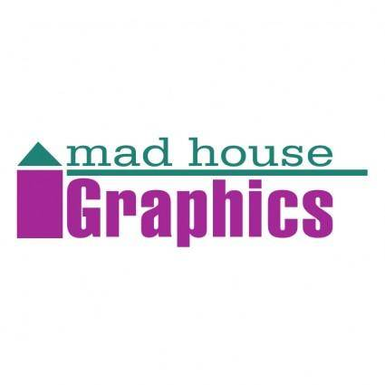 Mad house graphics