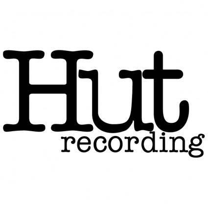 Hut recording