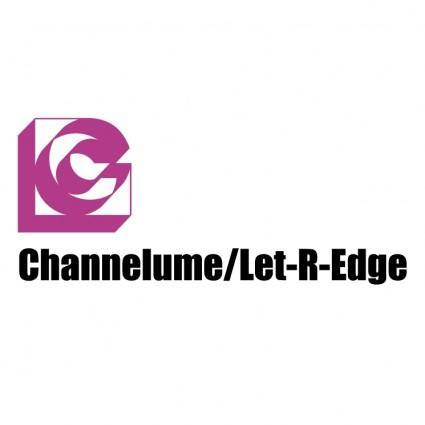 Channelume let r edge
