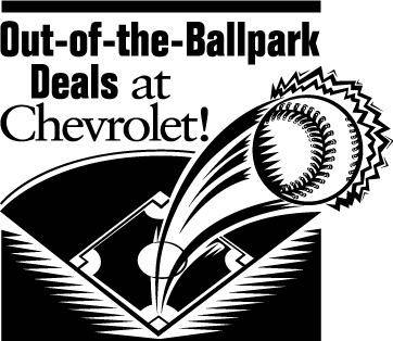 Chevrolet Ballpark Deals